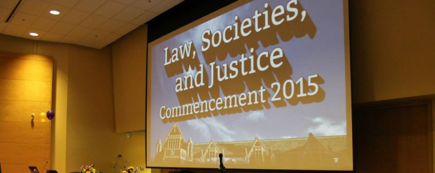 Law, Societies, and Justice Convocation Slide Show