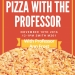 Pizza with Professor Frost Informational Flyer