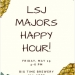 LSJ Majors Spring Happy Hour